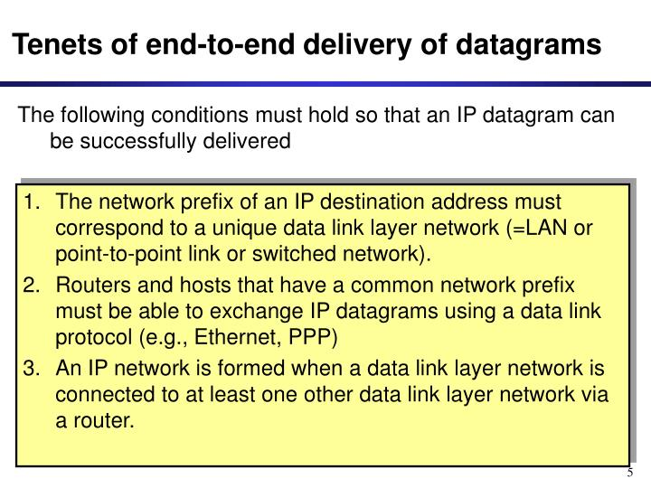 Tenets of end-to-end delivery of datagrams