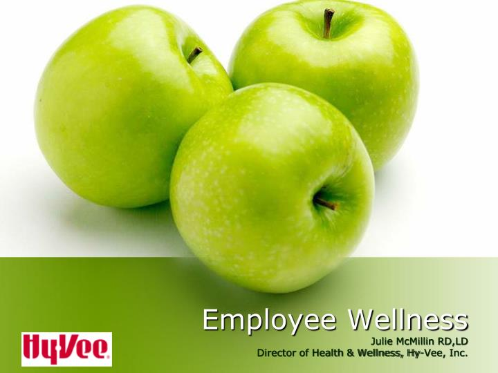 Employee wellness julie mcmillin rd ld director of health wellness hy vee inc