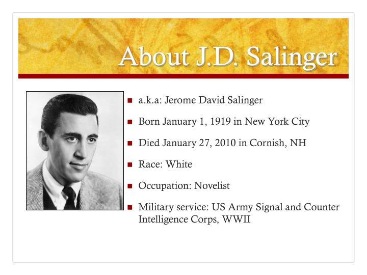 About J.D. Salinger