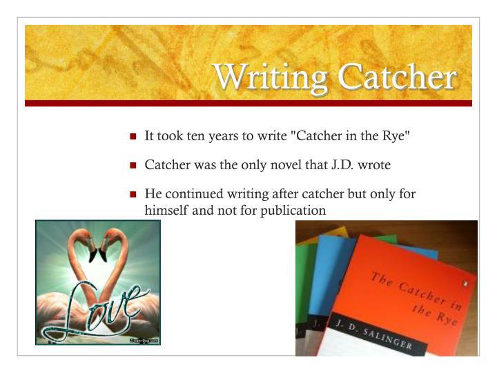 Writing Catcher