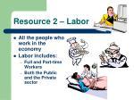 resource 2 labor