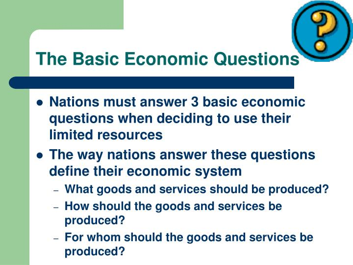 The Basic Economic Questions