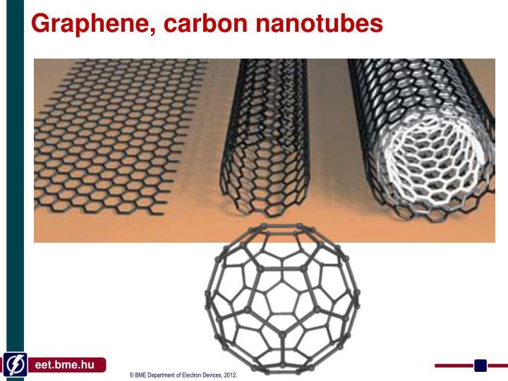 Graphene, carbon n