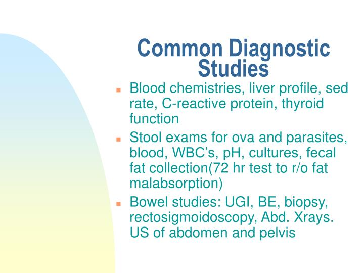 Common Diagnostic Studies