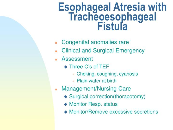 Esophageal Atresia with Tracheoesophageal Fistula