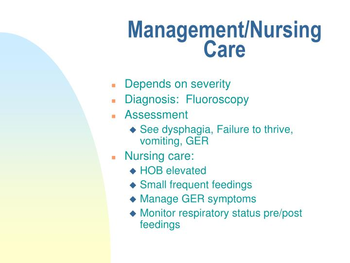 Management/Nursing Care
