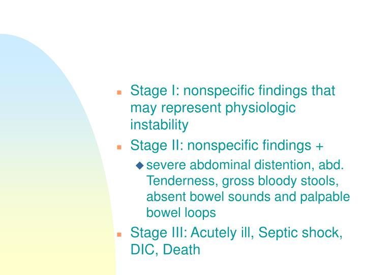 Stage I: nonspecific findings that may represent physiologic instability