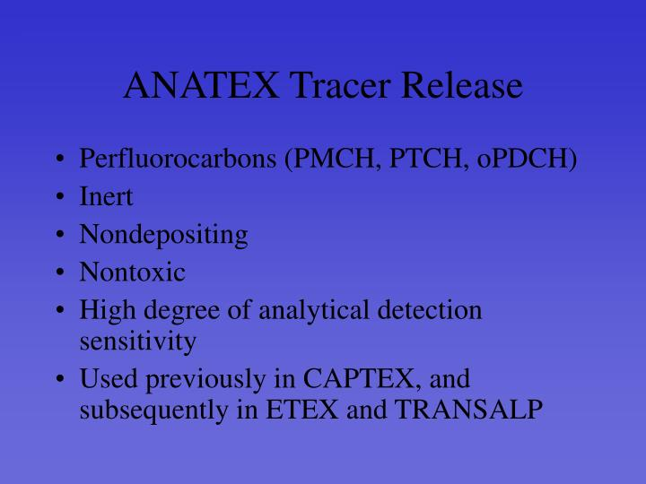 ANATEX Tracer Release