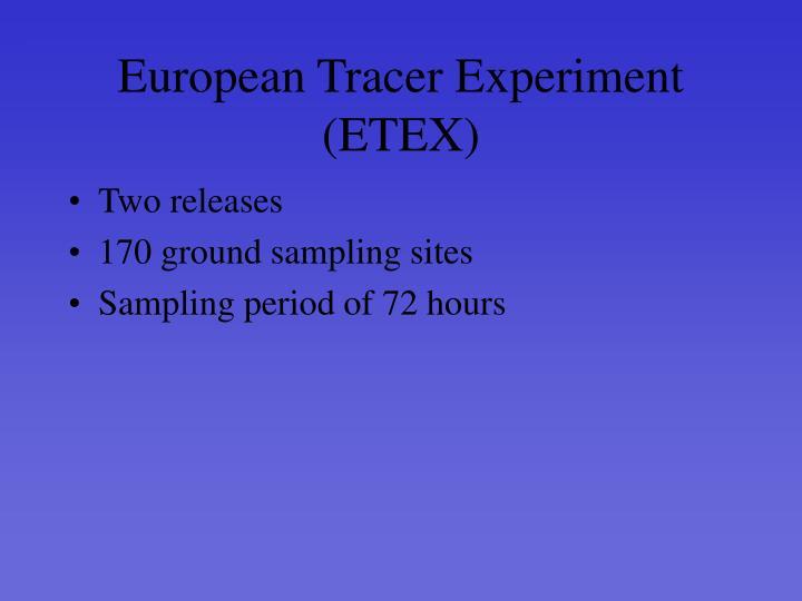 European Tracer Experiment (ETEX)