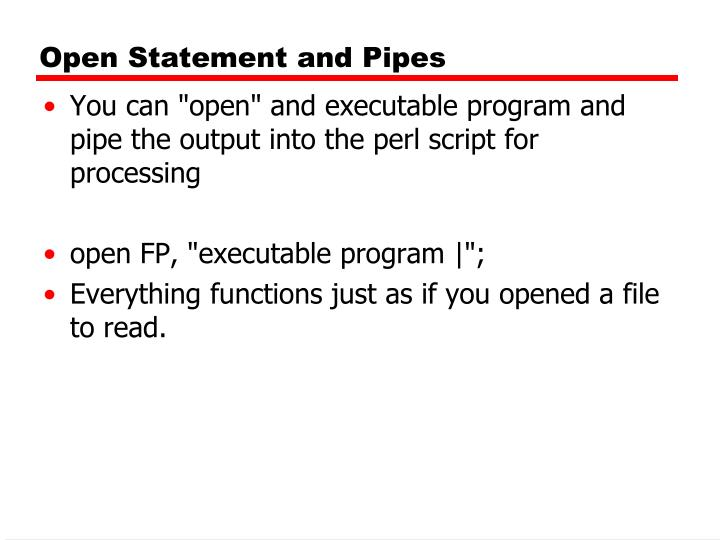 Open Statement and Pipes