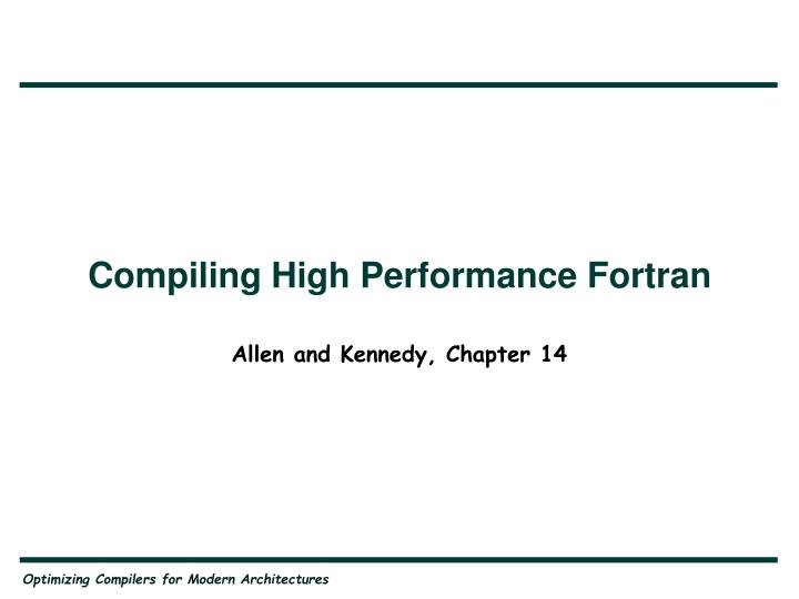 Compiling high performance fortran