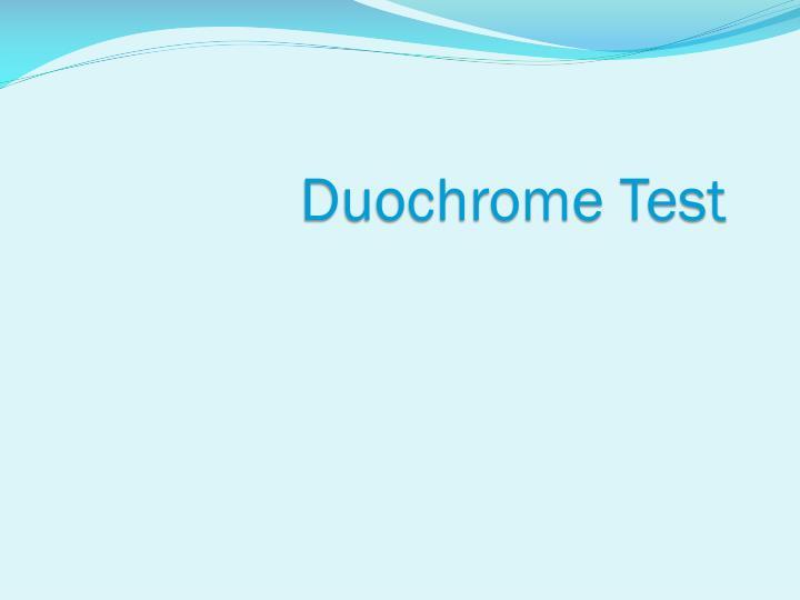 Duochrome