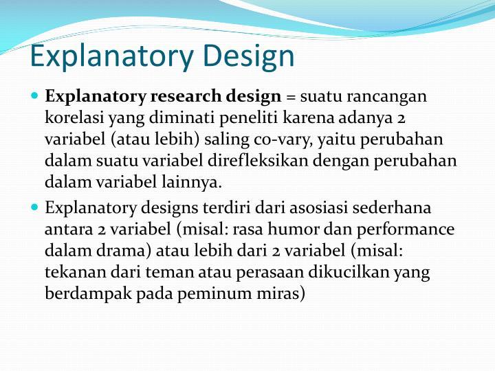 Explanatory Design