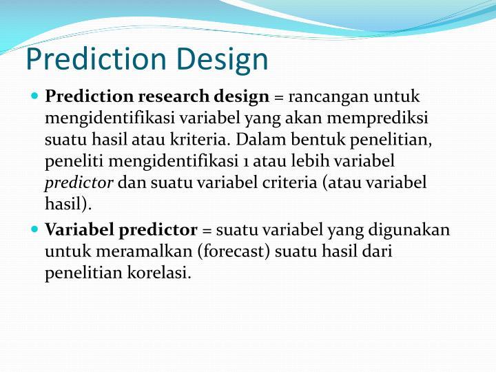 Prediction Design