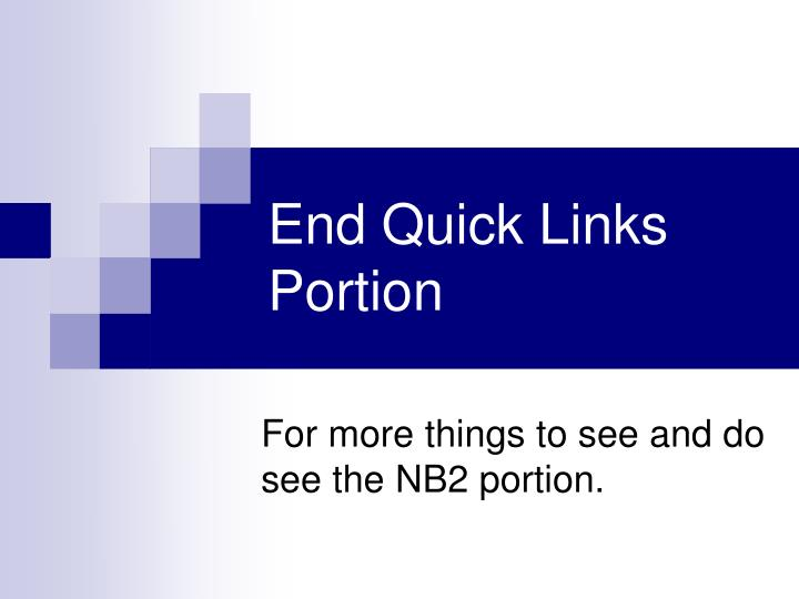 End Quick Links Portion