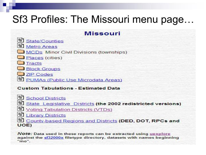 Sf3 Profiles: The Missouri menu page…