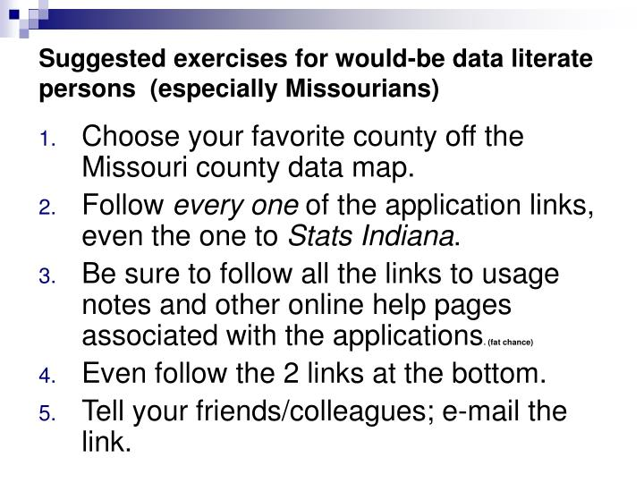 Suggested exercises for would-be data literate persons  (especially Missourians)