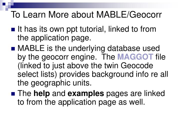 To Learn More about MABLE/Geocorr