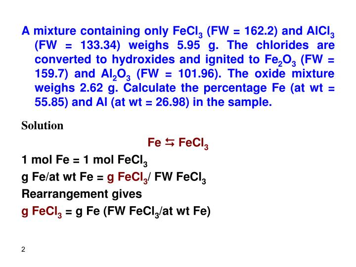 A mixture containing only FeCl