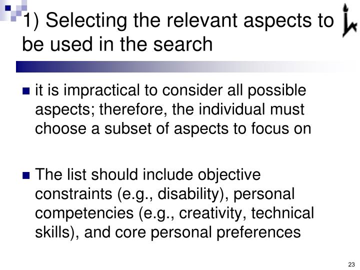 1) Selecting the relevant aspects to be used in the search