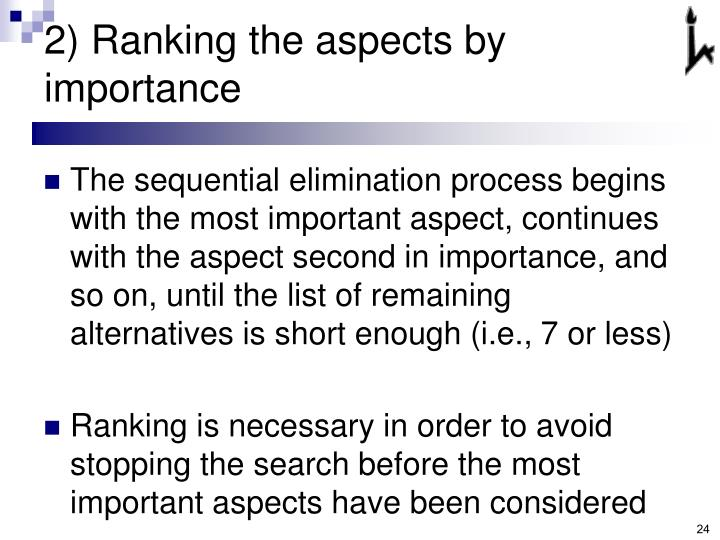 2) Ranking the aspects by importance