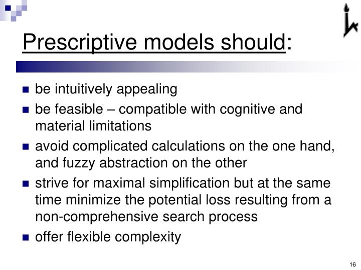 Prescriptive models should