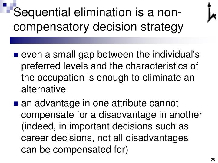 Sequential elimination is a non-compensatory decision strategy