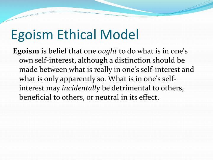 Egoism Ethical Model