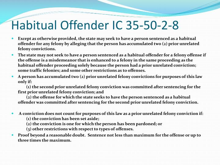 Habitual Offender IC 35-50-2-8