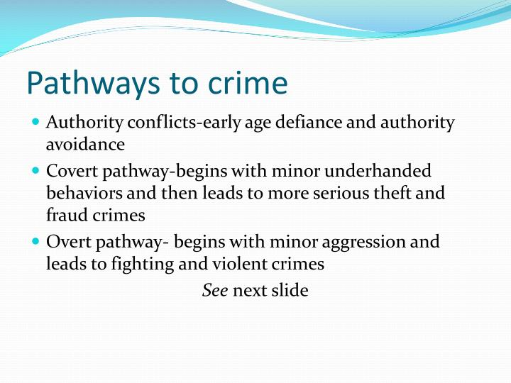 Pathways to crime