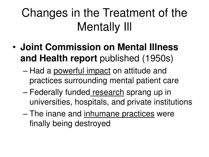 Changes in the Treatment of the Mentally Ill