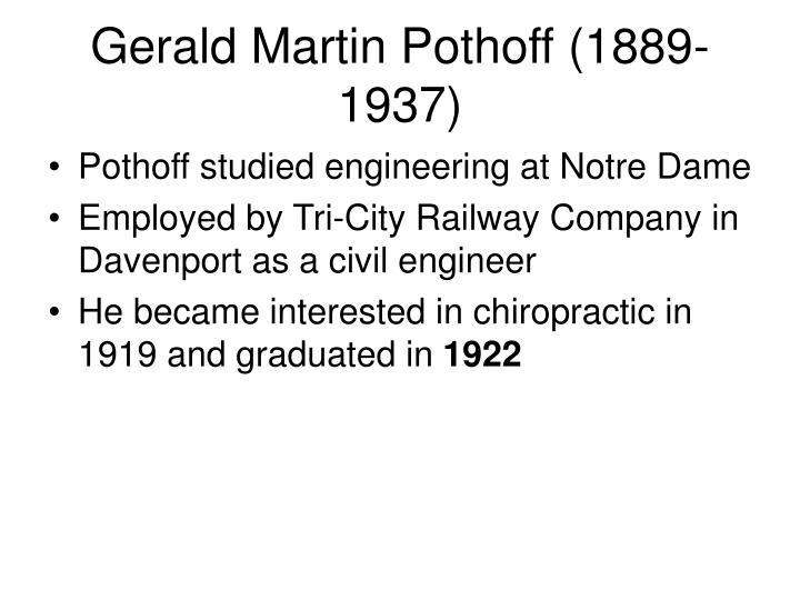 Gerald Martin Pothoff (1889-1937)