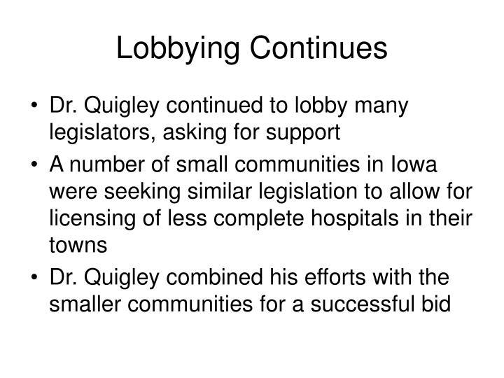 Lobbying Continues