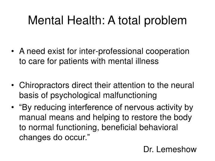 Mental Health: A total problem