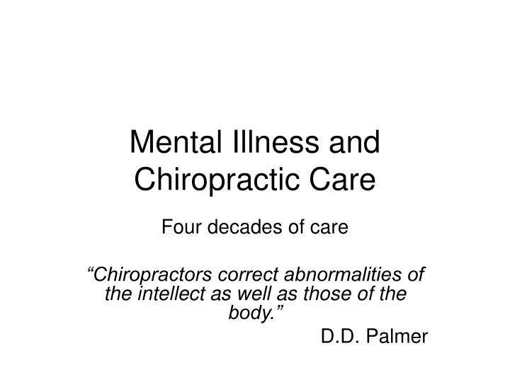 Mental illness and chiropractic care