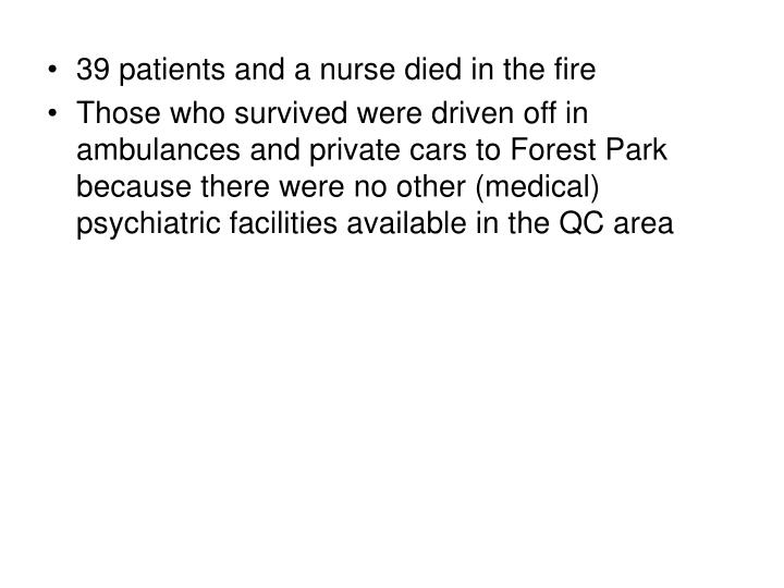 39 patients and a nurse died in the fire