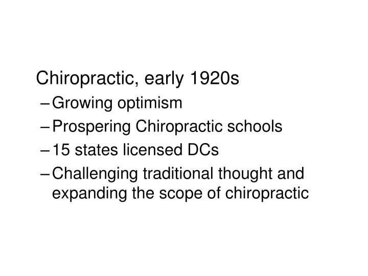 Chiropractic, early 1920s
