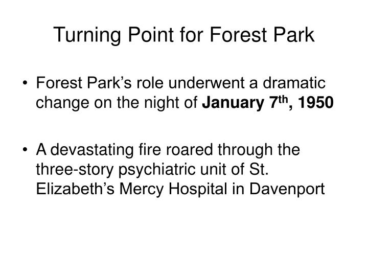 Turning Point for Forest Park
