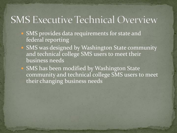 Sms executive technical overview1