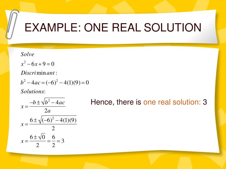 EXAMPLE: ONE REAL SOLUTION