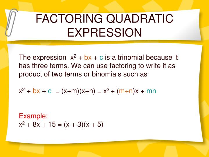 FACTORING QUADRATIC EXPRESSION