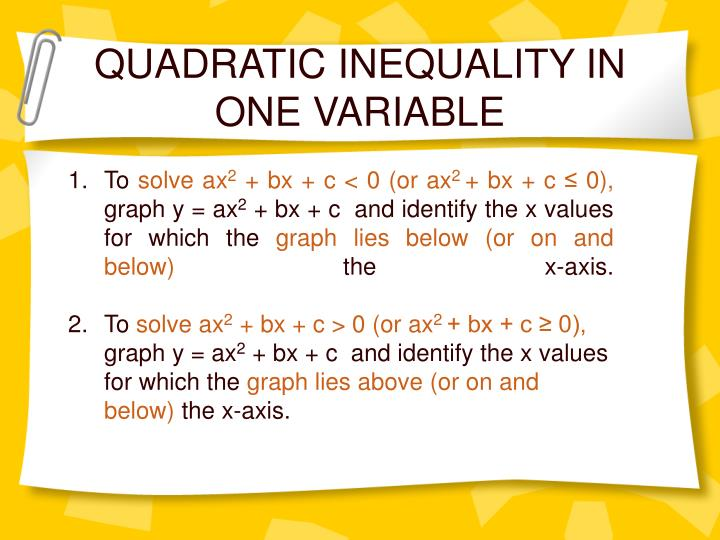 QUADRATIC INEQUALITY IN ONE VARIABLE