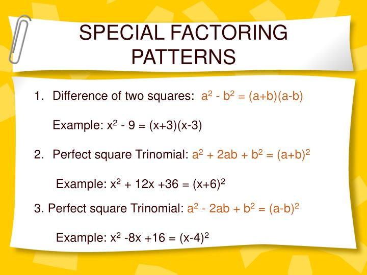 SPECIAL FACTORING PATTERNS