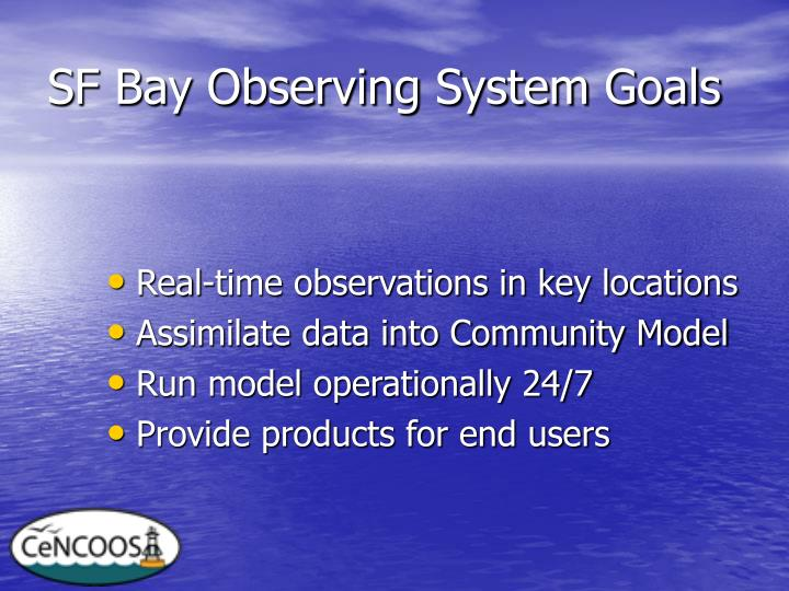 SF Bay Observing System Goals