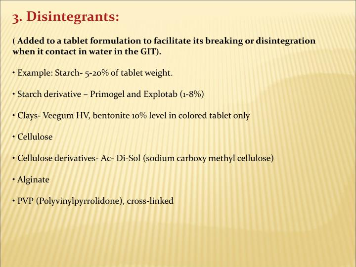 3. Disintegrants: