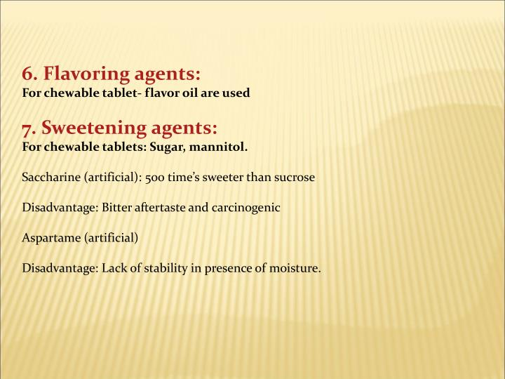 6. Flavoring agents: