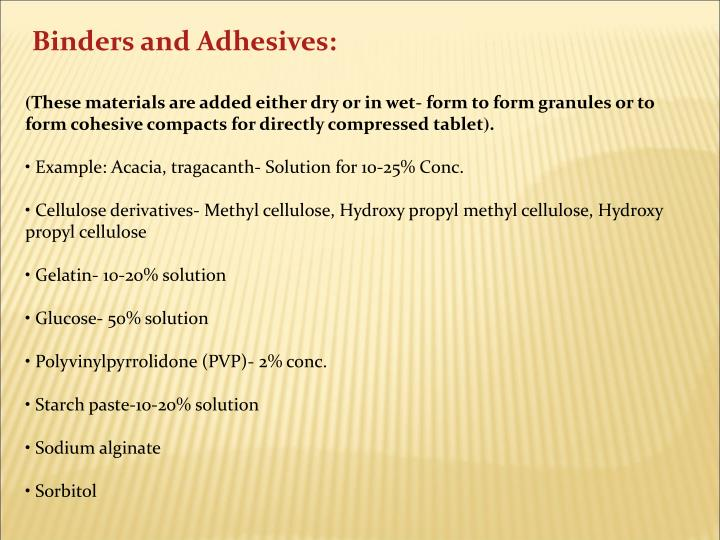 Binders and Adhesives: