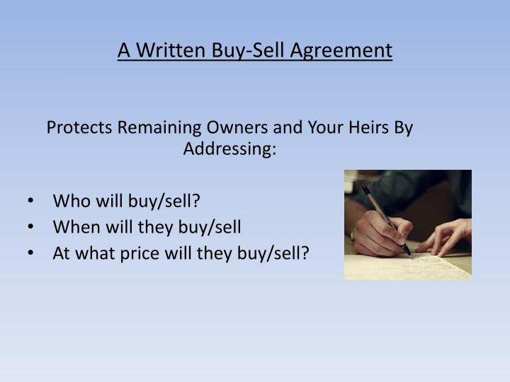 A Written Buy-Sell Agreement