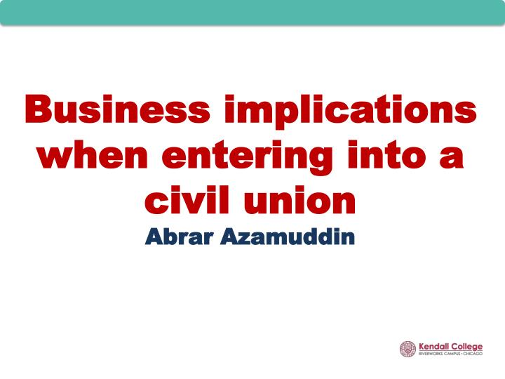 Business implications when entering into a civil