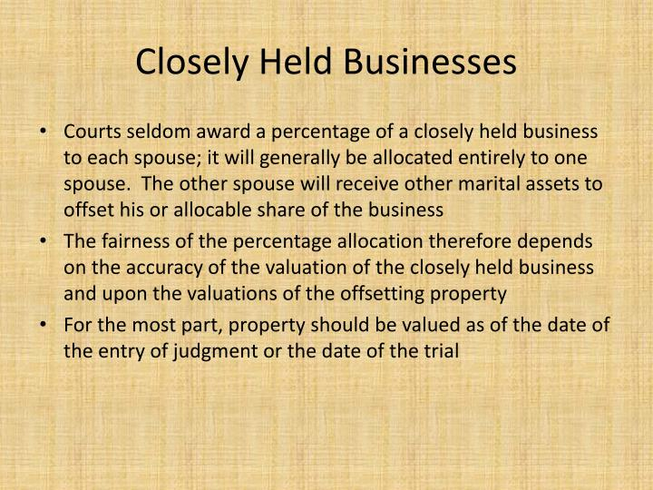 Closely Held Businesses
